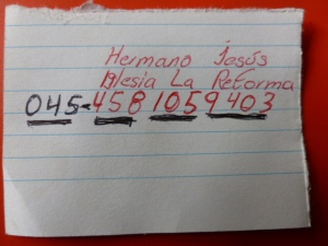 """Hermano"" Jesús gave me his contact information the last time I saw him"