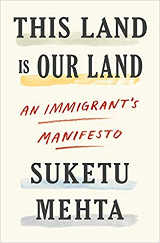 The 2019 book This Land is Our Land presents in a deeply felt and practical manner the case for welcoming more immigrants to the U.S. and Europe welco